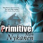 Primitive | Mark Nykanen
