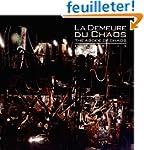 La Demeure du chaos : Opus IX, R�v�la...