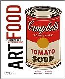 Art food : L'histoire de l'art en cuisine