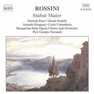 Rossini - Stabat Mater / Pace · Scalchi · Siragusa · Colombara · Morandi