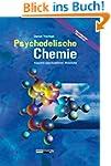 Psychedelische Chemie: Aspekte psycho...