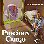 Precious Cargo: Angel's Luck, Book 2 (       UNABRIDGED) by Joe Clifford Faust Narrated by A.C. Fellner