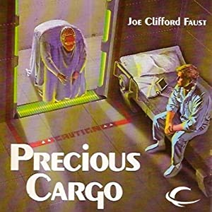 Precious Cargo: Angel's Luck, Book 2 | [Joe Clifford Faust]