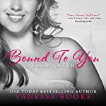 Bound to You: Millionaire's Row, Parts 1 & 2 | Vanessa Booke