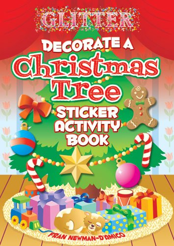 Glitter Decorate a Christmas Tree Sticker Activity Book (Dover Little Activity Books Stickers)