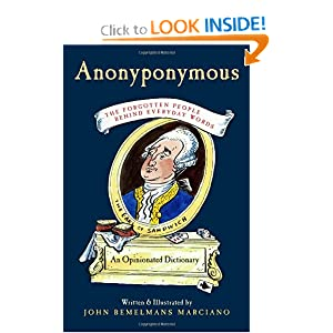 Anonyponymous: The Forgotten People Behind Everyday Words John Marciano