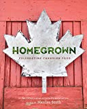 img - for Homegrown: Celebrating Canadian Food book / textbook / text book