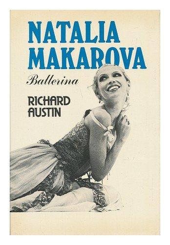 Natalia Makarova : Ballerina / Richard Austin