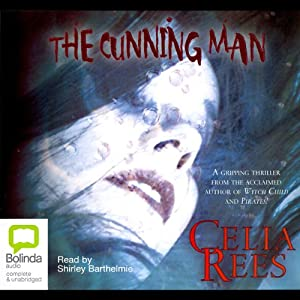 The Cunning Man | [Celia Rees]