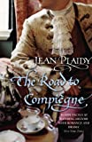 The Road to Compiegne (French Revolution) (0099493373) by Plaidy, Jean