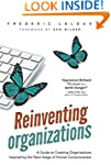 Reinventing Organizations: A Guide to...