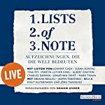 Lists of note: Aufzeichnungen, die die Welt bedeuten - live |  div.