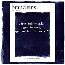 brand eins audio: Vorbilder Hörbuch von  brand eins Gesprochen von: Nina Schürmann, Michael Bideller, Jennifer Harder