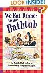 Scholastic Reader: We Eat Dinner in t...