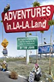 Adventures in LA--LA Land