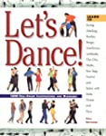Let's Dance!: Learn to Swing, Foxtrot...
