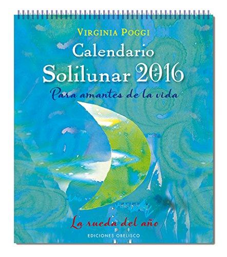 2016 Calendario. Solilunar 23 X 20 (Agendas Y Calendarios 2016)