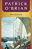 Post Captain ( Book 2 in series): (Aubrey/Maturin Novels) (0393307069) by Patrick O'Brian