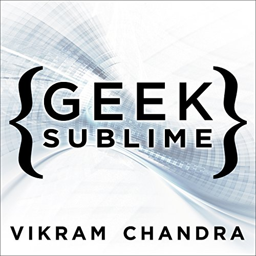 Download Geek Sublime: The Beauty of Code, the Code of Beauty