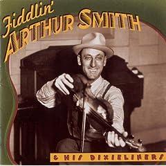 Fiddlin' Arthur Smith & His Dixieliners