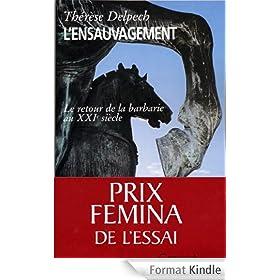 L'ensauvagement Prix f�mina essai 2005 (Essais Fran�ais)