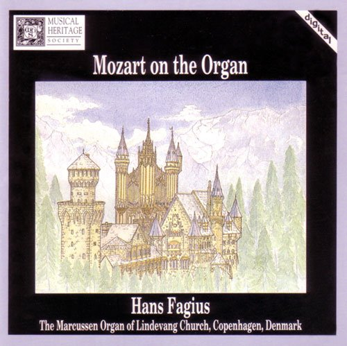 Wolfgang Amadeus Mozart - Mozart on the Organ - Zortam Music