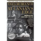 At Canaan's Edge: America in the King Years, 1965-68 ~ Taylor Branch