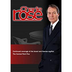 Charlie Rose - Continued coverage of the Israel and Hamas conflict /The Central Park Five  (November 20, 2012)