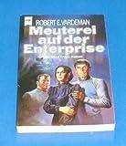 Meuterei auf der Enterprise. Star Trek