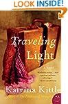 Traveling Light: A Novel
