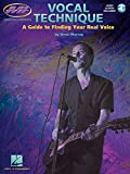 Vocal Technique: A Guide to Finding Your Real Voice (Book & CD)