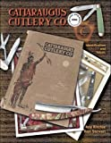 img - for Cattaragus Cutlery Co Catalog Reprint by Roy Ritchie (1999-08-01) book / textbook / text book