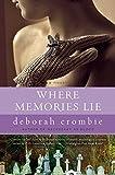 Where Memories Lie (Duncan Kincaid/Gemma James Novels)