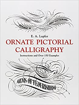 Ornate Pictorial Calligraphy Instructions And Over 150