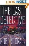 The Last Detective: A Novel (Crais, Robert)
