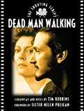 Dead Man Walking (Newmarket Shooting Script) (1557043000) by Robbins, Tim