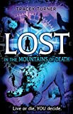 Lost... In the Mountains of Death (Lost In)