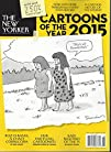 THE NEW YORKER CARTOONS OF THE YEAR 2015 Single Issue Magazine