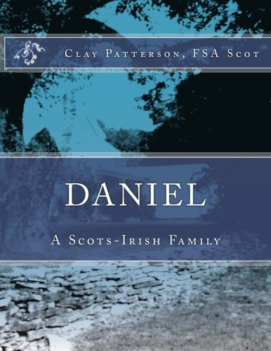 Daniel: A Scots-Irish Family