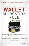 img - for The Wallet Allocation Rule: Winning the Battle for Share book / textbook / text book