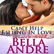 Can't Help Falling in Love: The Sullivans, Book 3 | Bella Andre