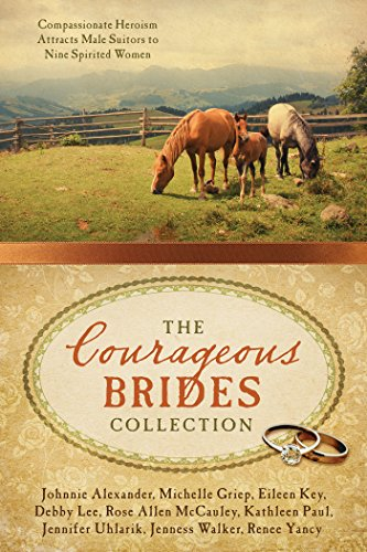 the-courageous-brides-collection-compassionate-heroism-attracts-male-suitors-to-nine-spirited-women
