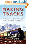 Making Tracks: A Whistle-stop Tour of...