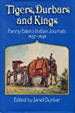 Tigers, Durbars and Kings: Indian Journa...