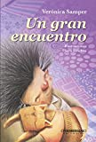 img - for Un gran encuentro (Spanish Edition) book / textbook / text book