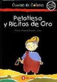 Pelotieso y Ricitos de Oro (Spanish Edition)