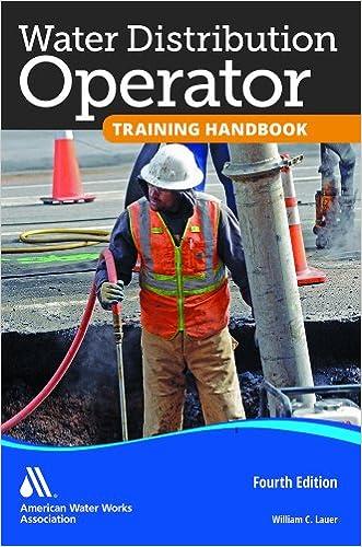 Water Distribution Operator Training Handbook written by William C. Lauer