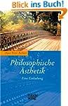 Philosophische �sthetik: Eine Einladung