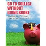 Go to college without going broke: 33 ways to save your time, money and sanity
