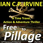 Free to Pillage (21st Century Pirates...